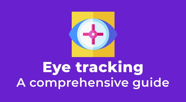 Eye-tracking: a comprehensive guide 1